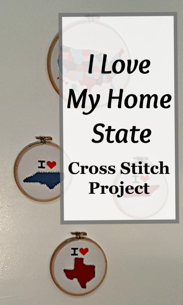 I Love My Home State Cross Stitch Project