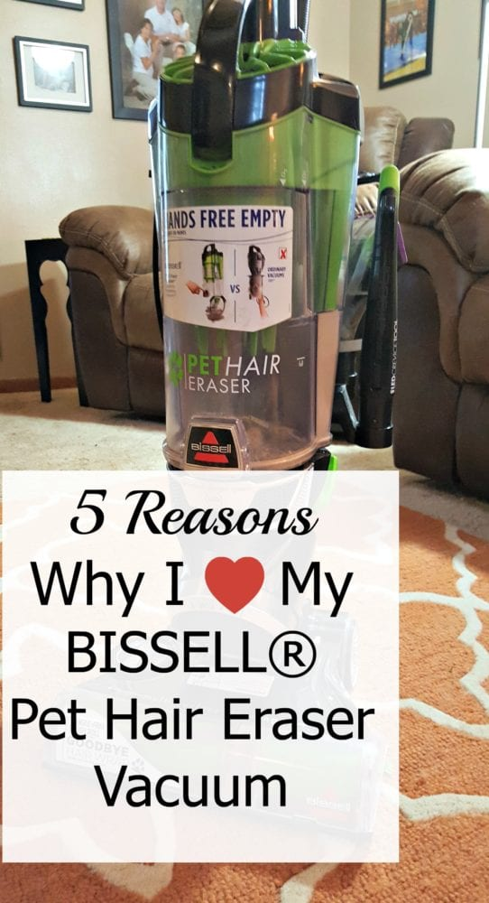 5 Reasons Why I Love My BISSELL® Pet Hair Eraser® Vacuum