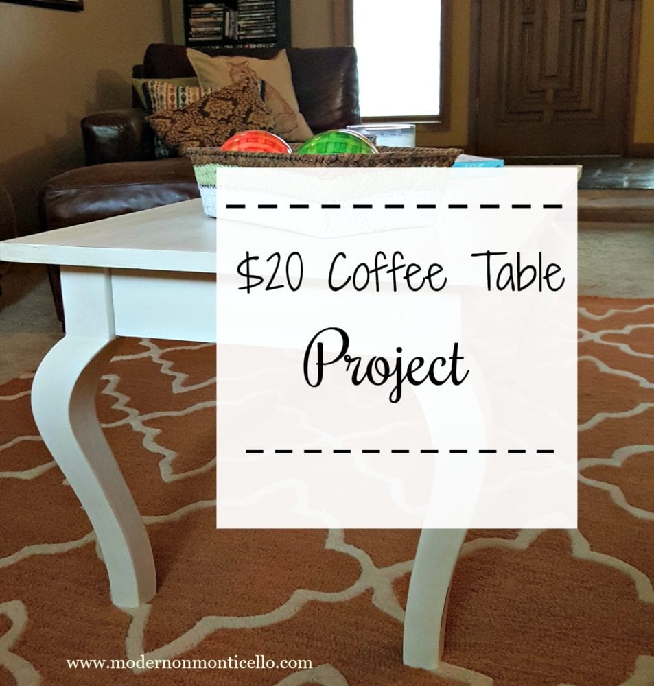 $20 Coffee Table Project