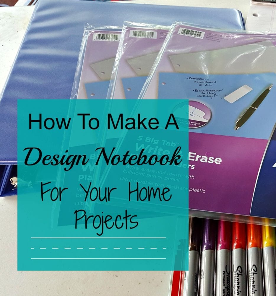 How To Make A Design Notebook For Your Home Projects