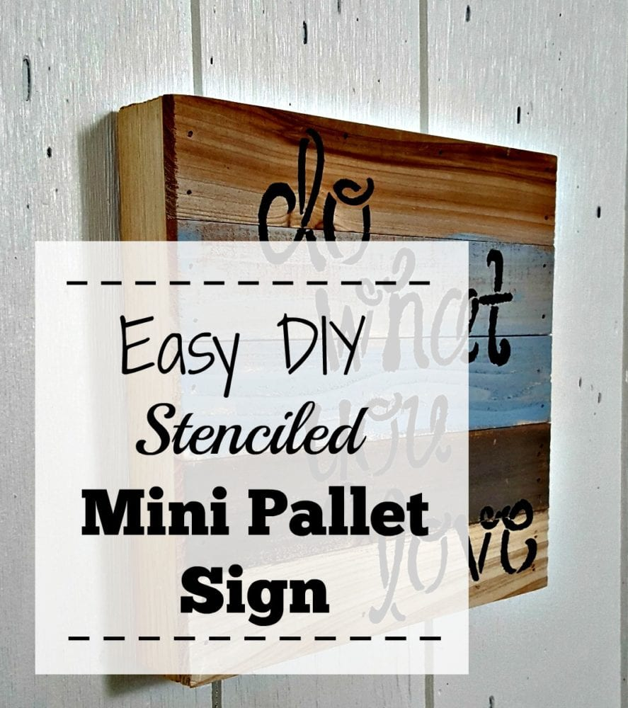 Easy DIY Stenciled Mini Pallet Sign