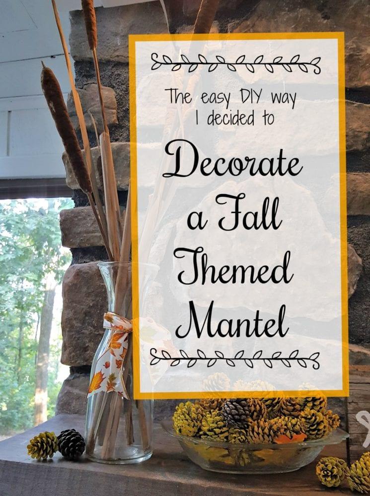 Fall Themed Mantel