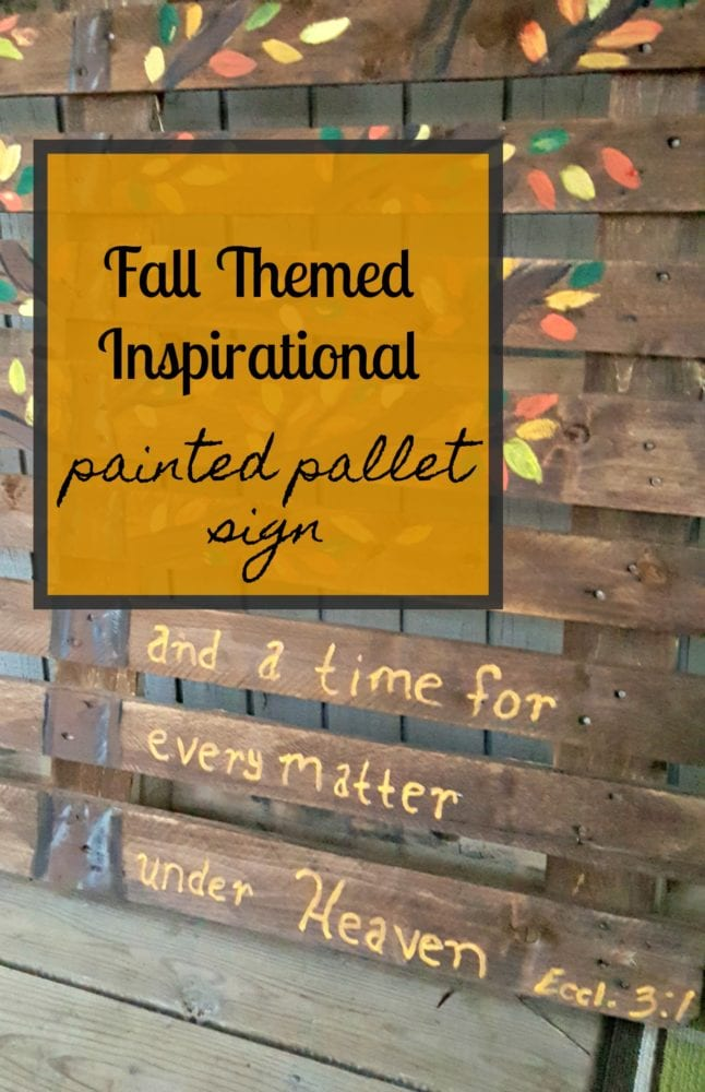 Fall Themed Inspirational Painted Pallet Sign