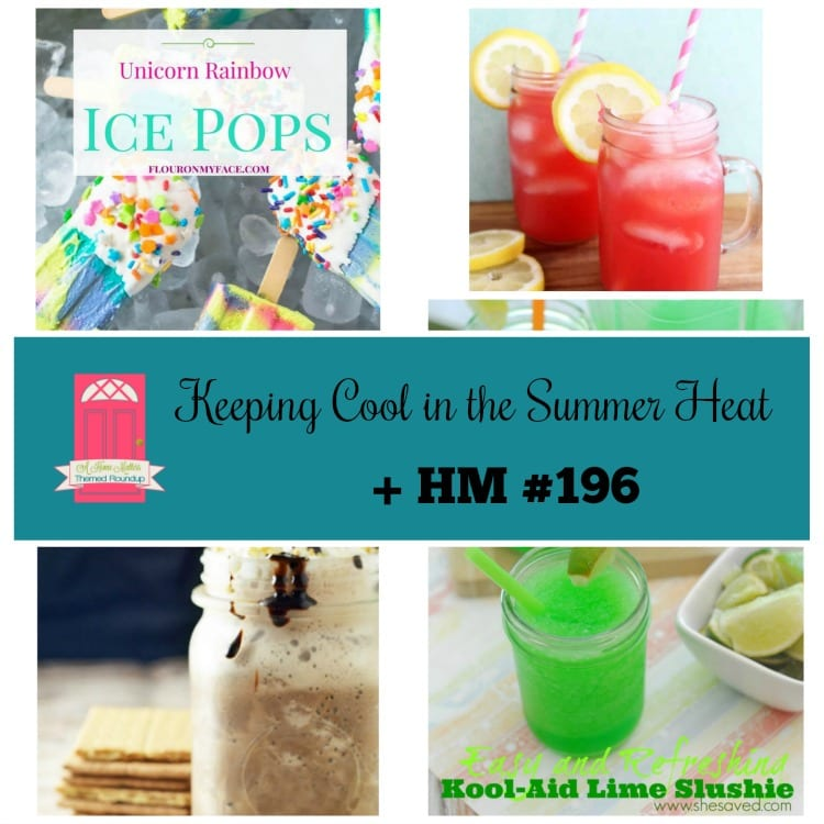 Keeping Cool in the Summer Heat + HM #196