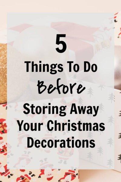 store away Christmas