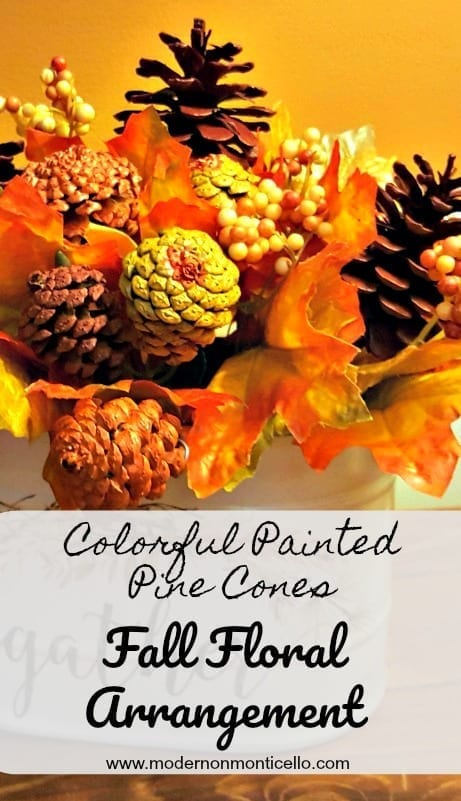 painted pine cone bouquet