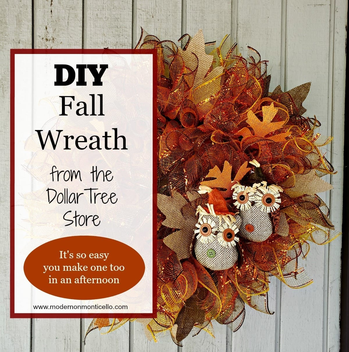 Diy Fall Wreath With Adorable Owls From The Dollar Tree Modern On Monticello