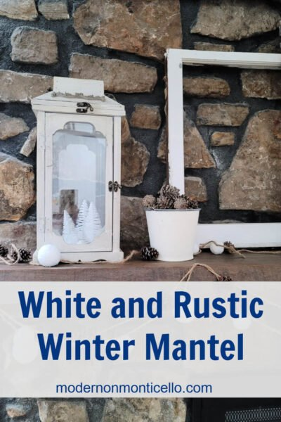 white and rustic winter mantel